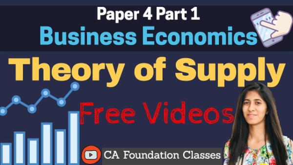 Theory of Supply | CA Foundation | Business Economics cover
