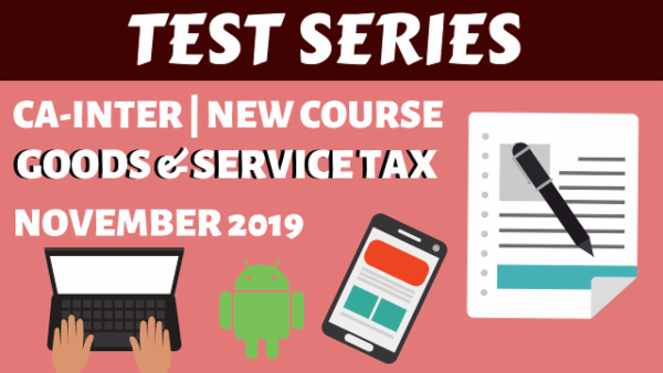 GST Test Series for November 2019 | CA Inter/IPCC cover