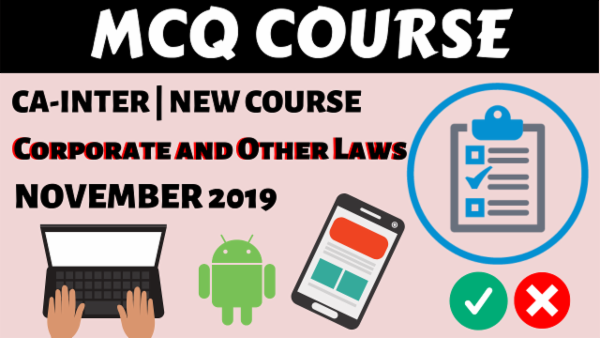 Corporate & Other Laws MCQs for November 2019 | CA Inter cover