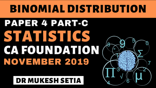 CA Foundation Statistics- Binomial Distribution for Nov 2019 cover