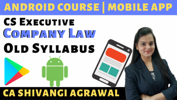 CS Executive Company Law | Old Syllabus Dec 2019