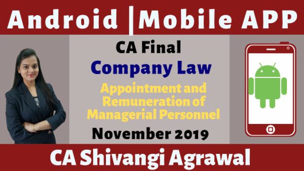 CA Final Appointment and Remuneration of Managerial Personnel N19 | Mobile App cover