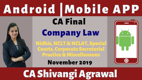 CA Final Nidhis, NCLT & NCLAT, Special Courts, Corporate Secreterial Practice & Mis N19 | Mobile App cover