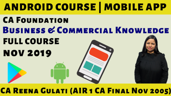 CA Foundation Business & Commercial Knowledge N19 | Mobile App cover