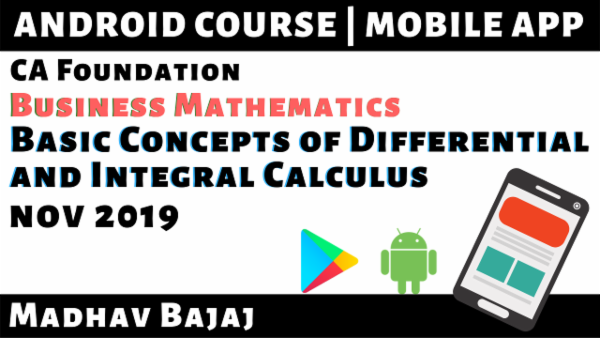 CA Foundation Differential & Integral Calculus N19 | Mobile App cover