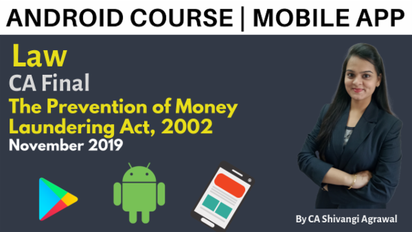 CA Final Law The Prevention of Money Laundering Act, 2002 Nov 2019 | Mobile App cover