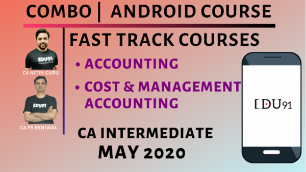 CA Inter Accounting & Cost & Management Accounting Fast Track for May 2020 | Mobile App cover